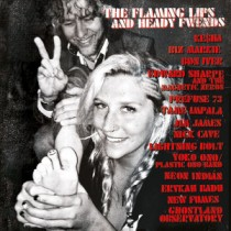 The Flaming Lips: The Flaming Lips And Heady Fwends