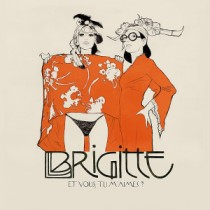 Brigitte: Et vous tu m'aimes?