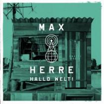 Max Herre: Hallo Welt!