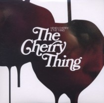 Neneh Cherry & The Thing: The Cherry Thing
