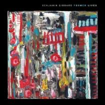 Benjamin Gibbard: Former Lives