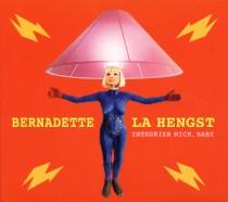 Bernadette La Hengst: Integrier mich, Baby
