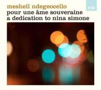 Meshell Ndegeocello: Pour une âme souverain – A Dedecation To Nina Simone