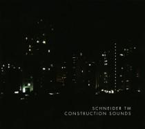 Schneider TM: Construction Sounds