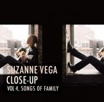 Suzanne Vega: Close-Up Vol. 4, Songs Of Family