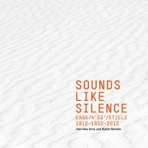 Inke Arns und Dieter Daniels: Sounds Like Silence