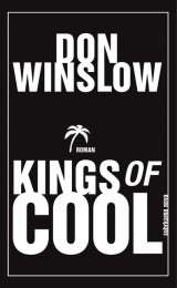Don Winslow_king of cool