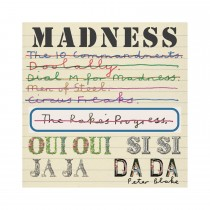 Madness: Oui, Oui, Si, Si, Ja, Ja, Da, Da