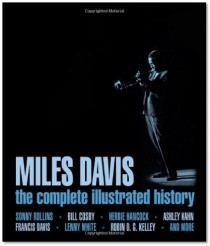 Miles Davis_ The complete illustrated history