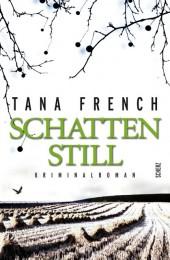 Tana-French-Schattenstill