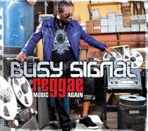 busysignal_reggaemusicagain