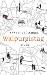 Walpurgistag von Annett Groeschner