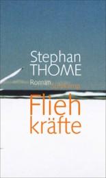 Stephan_Thome_Fliehkräfte