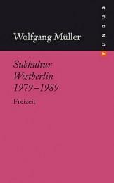 mueller_subkultur_westberlin
