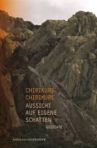 Chirikure-Chirikure _ Aussicht auf eigene Schatten