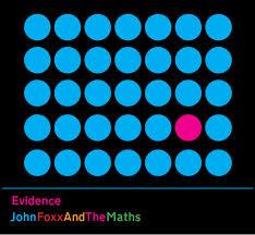 John Foxx and The Maths_Evidence