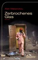 Alain Mabanckou _ Zerbrochenes Glas