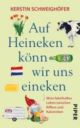 Kerstin Schweighöfer _ Auf Heineken könn wir uns eineken