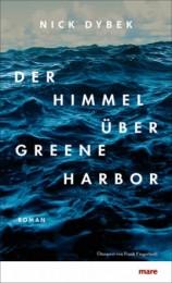 Nick_Dybek_Der_Himmel_über_Green_Harbor