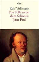 Rolf_Vollmann_Das_Tolle_Neben_Dem_Schöneen