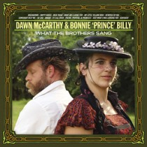 What_the_Brothers_Sang_Dawn_McCarthy_Bonnie_Prince_Billy