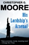Christopher_G_Moore_His_Lordship's_Arsenal