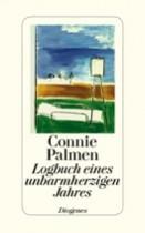 Connie Palmen _ Logbuch eines unbarmherzigen Jahres