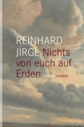 Reinhard Jirgl_Nichts von euch auf erden