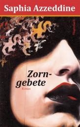 Saphia Azzedine_Zorngebete