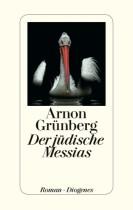 Arnon Gruenberg_ der jüdische Messias