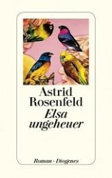 Astrid Rosenfeld_Elsa ungeheuer