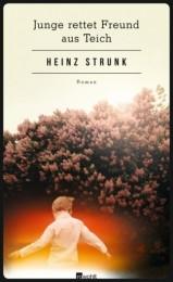 Heinz Strunk_ Junge rettet Freund aus Teich