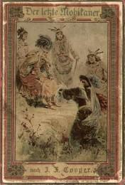 Buchdeckel einer deutschen Ausgabe aus dem Jahr 1889 der Erzählung Der letzte Mohikaner.