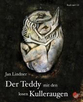 Jan Lindner_Der Tedy mit den losen Kulleraugen