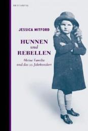 Jessica Mitford_Hunnen und Rebellen