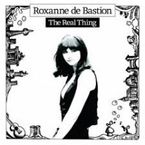 Roxanne de Bastion_The Real Thing