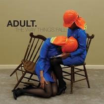adult_thewaythingsfall