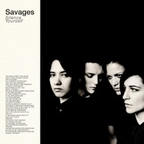 savages_silenceyourself