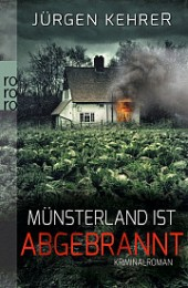 Jürgen_Kehrer_Münsterland_ist_abgebrannt
