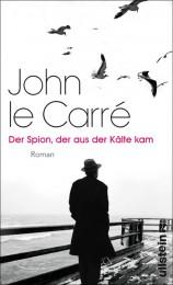 John le Carre_ Der Spion der aus der Kälte kam