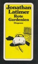 Jonathan_Latimer_Rote_Gardenien