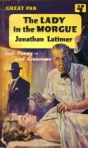 Jonathan_Latimer_The_Lady_in_the_Morgue