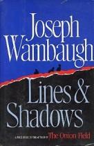 Joseph_Wambaugh_Lines_And_Shadows