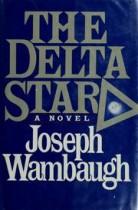 Joseph_Wambaugh_The_Delta_Star