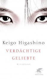 Keigo Higashimo_Verdächtige Geliebte