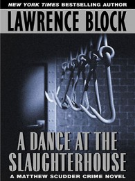 Lawrence Block_A Dance at the Slaughterhouse