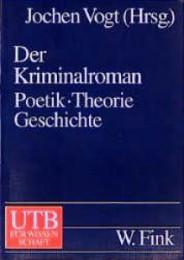 Vogt+Der-Kriminalroman-Poetik-Theorie-Geschichte