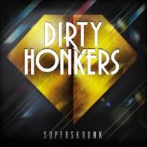 dirtyhonkers_superskrunk