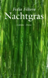 Fedia Filkova_Nachtgras