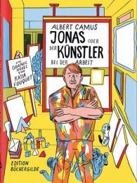 Albert Camus und Katia Fouquet_Jonas oder der Künstler bei der Arbeit
